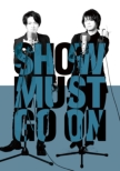 SHOW MUST GO ON【Blu-ray】