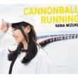 CANNONBALL RUNNING 【初回限定盤】(+DVD)
