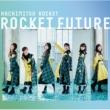 ROCKET FUTURE 【TYPE B】