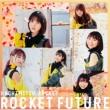 ROCKET FUTURE 【TYPE C】