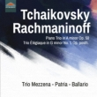 Piano Trio: Trio Mezzena Patria Ballario +rachmaninov: Piano Trio, 1,