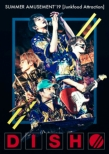 DISH// SUMMER AMUSEMENT' 19 [Junkfood Attraction] 【初回生産限定盤】(Blu-ray)