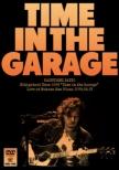 """弾き語りツアー2019 """"Time in the Garage"""" Live at 中野サンプラザ 2019.06.13 (DVD)"""
