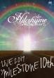 "Hilcrhyme LIVE 2019 ""MILESTONE 10th"" (DVD)"