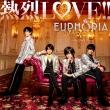 熱烈LOVE!! 【初回限定盤A】(+DVD)