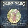 Shoulder To Shoulder: Centennial Tribute To Women