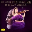 Across The Stars: Mutter(Vn)John Williams / Los Angeles Recording Arts O (Special Edition)