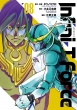 Infini-T Force 未来の描線 8 ヒーローズコミックス