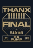 LIVE DA PUMP 2019 THANX!!!!!!! FINAL at 日本武道館 (Blu-ray)