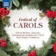 キャロルの祭典 シルヴィア・マクネアー、エリック・スターク&インディアナポリス交響合唱団