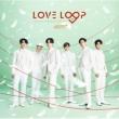 LOVE LOOP 〜Sing for U Special Edition〜