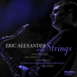 Eric Alexander With Strings
