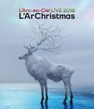 LIVE 2018 L' ArChristmas 【Blu-ray通常盤】