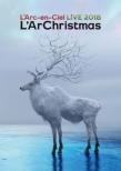 LIVE 2018 L' ArChristmas 【DVD盤】