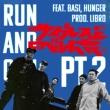 Run And Gun Pt.2 Feat.basi, Hunger / ムーンライト Feat.Mabanua