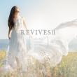 REVIVESII -Lia Sings beautiful anime songs-