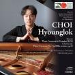 チャイコフスキー:ピアノ協奏曲第1番、モーツァルト:ピアノ協奏曲第17番 チェ・ヒョンロク、広上淳一&仙台フィル