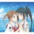 Free Turn 【期間生産限定盤】(+DVD)