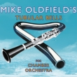 Tubular Bells For Chamber Orchestra
