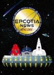 NEWS DOME TOUR 2018-2019 EPCOTIA -ENCORE-【初回盤】(Blu-ray)