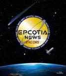 NEWS DOME TOUR 2018-2019 EPCOTIA -ENCORE-(Blu-ray)