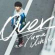 Over 【期間限定盤】(+DVD)