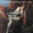 幻想交響曲、夢とカプリス、オフィーリアの死、他 ティエリー・フィッシャー&ユタ交響楽団、フィリップ・クイント、他