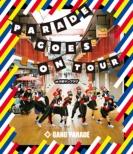 PARADE GOES ON TOUR at 中野サンプラザ (Blu-ray)