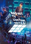 NAO-HIT TV Live Tour ver12.0〜20th-Grown Boy-みんなで叫ぼう!LOVE!!Tour〜