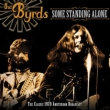 Some Standing Alone (2CD)