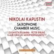 サクソフォンのための作品集 クレール=オプスキュール・サクソフォン四重奏団、エリザヴェータ・ブルーミナ、ペーター・ブルーンス