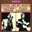 These Are My Roots -Clifford Jordan Plays Leadbelly