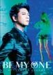 BE MY ONE 【初回限定盤】(+DVD)