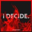 i DECIDE -KR EDITION-(+DVD)
