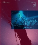 Sleepless in Japan Tour -Final-(Blu-ray)