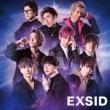 EXSID 【初回限定盤】(+DVD)