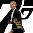 007 / No Time To Die オリジナルサウンドトラック