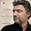『オテロ』全曲 アントニオ・パッパーノ&聖チェチーリア国立音楽院管弦楽団、ヨナス・カウフマン、カルロス・アルバレス、他(2019 ステレオ 2CD ハードブック仕様)