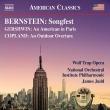 バーンスタイン:ソングフェスト、ガーシュウィン:パリのアメリカ人(クレーグ校訂版)ジェイムズ・ジャッド&ナショナル・オーケストラ・インスティトゥート・フィル