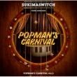 スキマスイッチ TOUR 2019-2020 POPMAN' S CARNIVAL vol.2