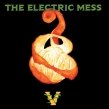 Electric Mess