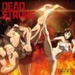 DEAD STROKE 【バキ盤】