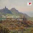 知られざるフォーレ3〜レクィエム、ラシーヌの雅歌、『ラ・パッション』前奏曲、他 アイヴァー・ボルトン&バーゼル交響楽団、バルタザール=ノイマン合唱団