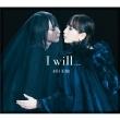 I will...【初回生産限定盤】(+DVD)