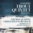 ピアノ五重奏曲『ます』、弦楽四重奏のためのワルツ集、他 クリストフ・エッシェンバッハ、ティモス四重奏団、ヤン・デュボスト、他