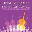 スーク:弦楽セレナード、ドヴォルザーク:弦楽セレナード アニマ・ムジケ室内管弦楽団