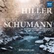シューマン:交響曲第2番、ヒラー:交響曲〜ピアノ独奏版 プイ・ヤン・ロナルド・ラウ