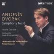 交響曲第6番、序曲集 ピエタリ・インキネン&ドイツ放送フィル