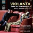 歌劇『ヴィオランタ』全曲 P.スタインバーグ&トリノ・レッジョ劇場、A.クレーマー、N.ラインハルト、他(2020 ステレオ)