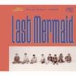 Last Mermaid… 【初回限定盤2】(+DVD)
